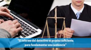 como puede ayudarte un detective en un juicio